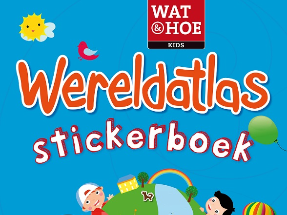 Wat & Hoe Kids Wereldatlas Stickerboek
