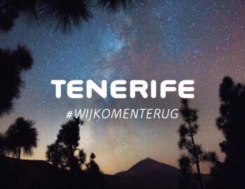Tenerife, we komen terug!